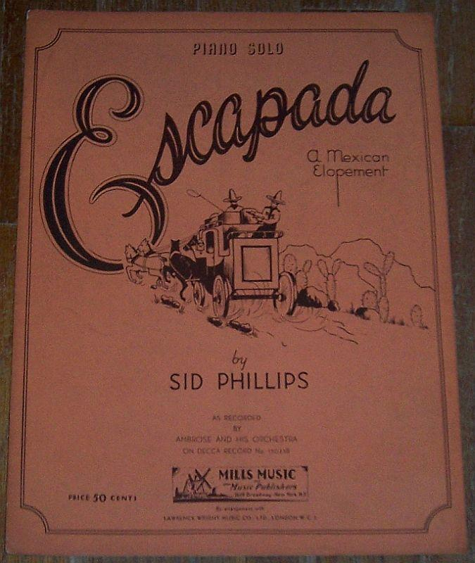 Escapada a Mexican Elopment Piano Solo Ambrose and His Orchestra 1937 Music