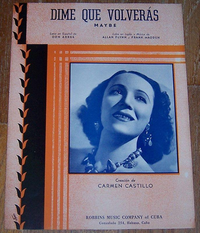 Dime Que Volveras Maybe Sung by Carmen Castillo 1941 Vintage Cuban Sheet Music