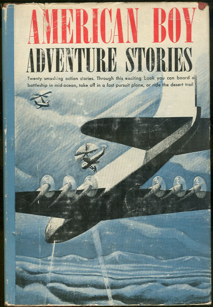 American Boy Adventure Stories 1949 with DustJacket