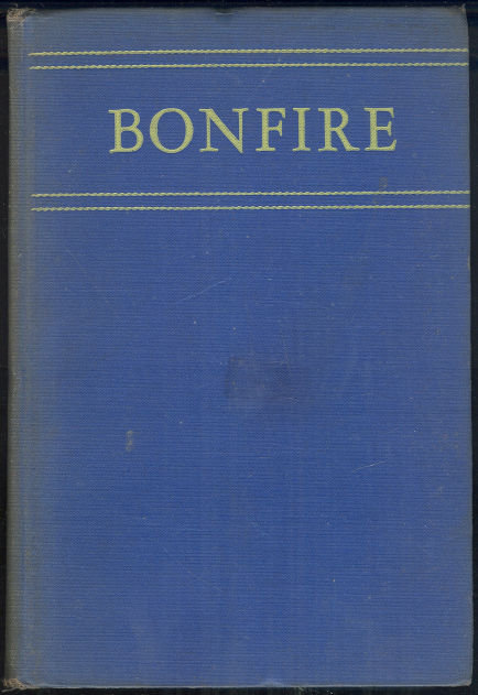 Bonfire by Dorothy Canfield 1933 First Edition Novel
