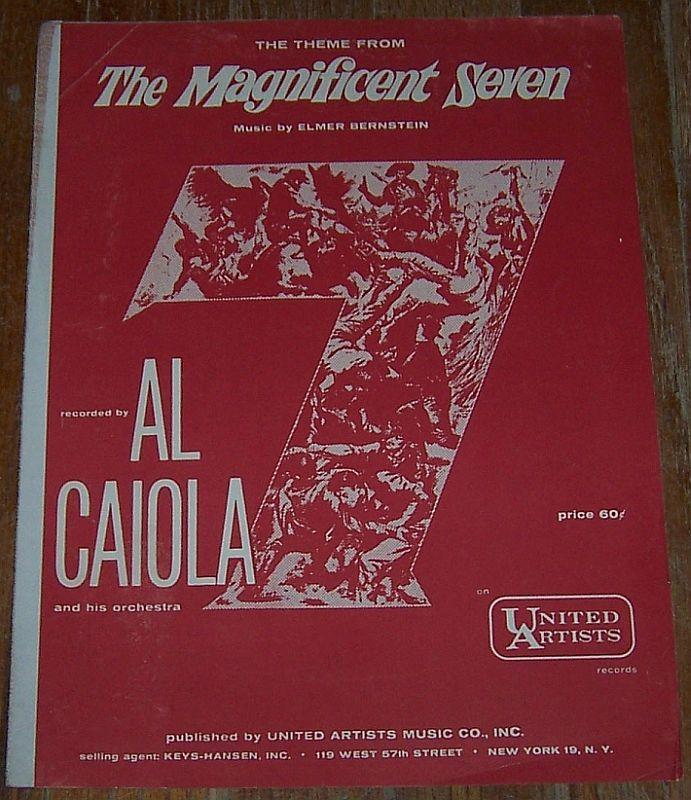 Theme from the Magnificent Seven Music by Elmer Bernstein Recorded by Al Caiola