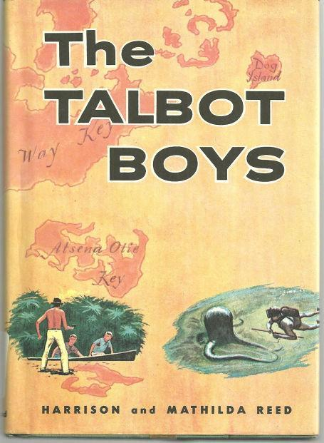 Talbot Boys by Mathilda and Harrison Reed Illustrated by Herb Mott 1961 YA Novel