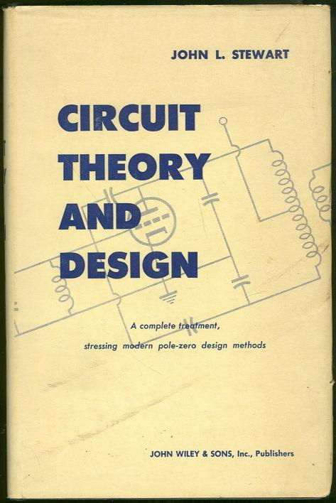 Circuit Theory and Design a Complete Treatment by Jon Stewart 1956 1st ed DJ