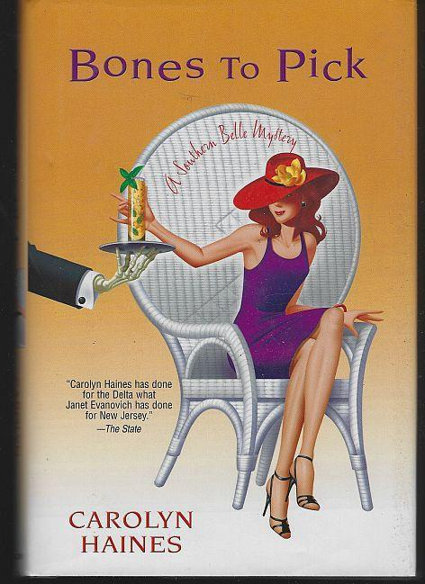 Bones to Pick by Carolyn Haines Sarah Booth Delaney Cozy Mystery #6 Dust Jacket