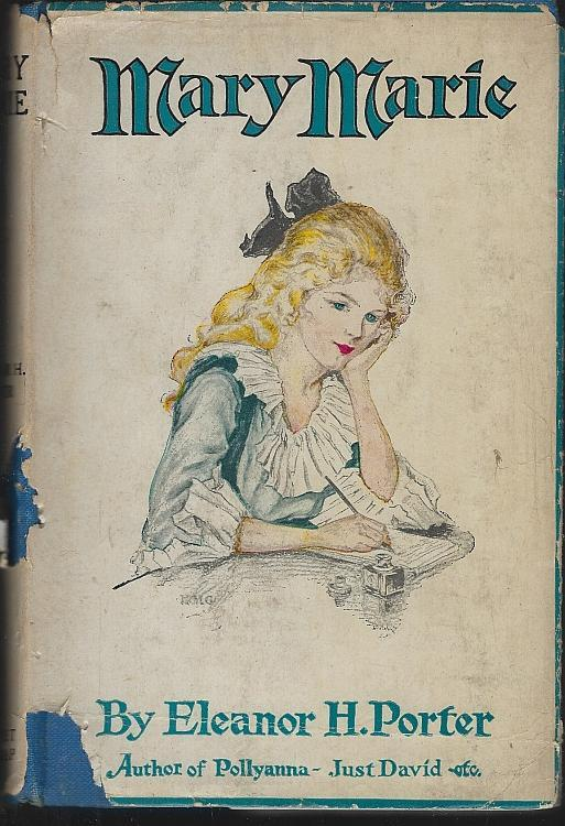 Mary Marie by Eleanor H. Porter 1920 Vintage Young Adult Novel Dust Jacket