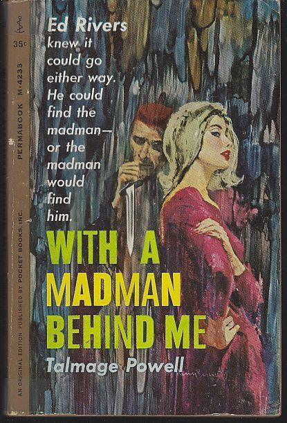 With a Madman Behind Me by Talmage Powell 1962 Vintage Mystery Paperback 1st ed