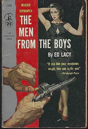 Men from the Boys by Ed Lacy 1957 Vintage Hardboiled Mystery Paperback