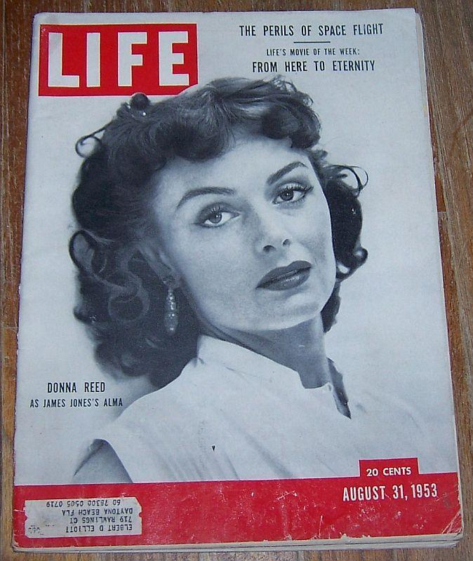 Life Magazine August 31, 1953 Donna Reed Cover/Korea/Space/Democrats/Dior Skirts
