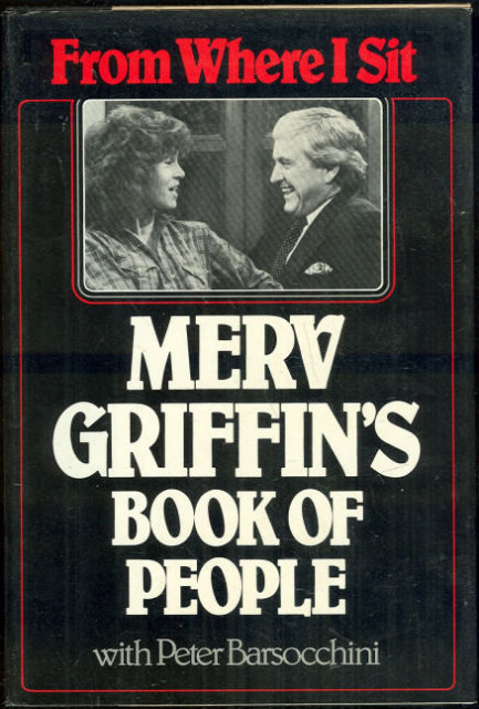 From Where I Sit Merv Griffin's Book of People 1982 1st