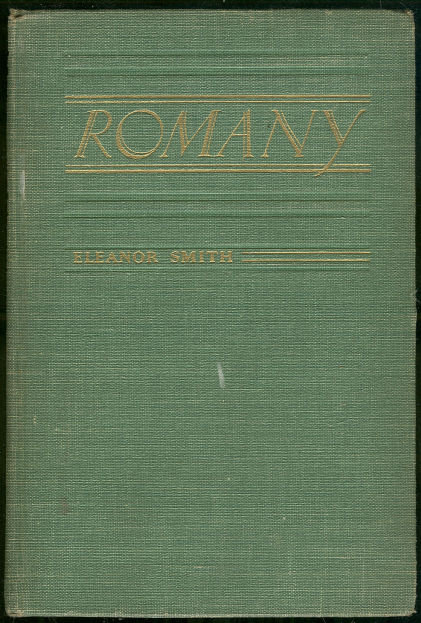 Romany by Lady Eleanor Smith 1935 First Edition
