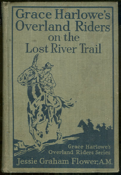 Grace Harlowe On the Lost River Trail 1924 Series 1st
