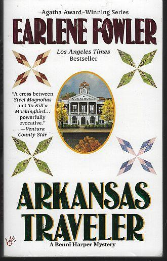 Arkansas Traveler by Earlene Fowler Benni Harper Cozy Mystery #8 2002