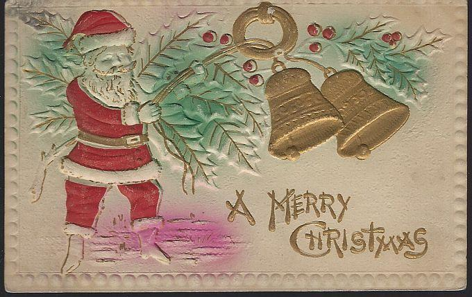 Vintage Embossed Merry Christmas Postcard with Santa Claus Ringing Bells