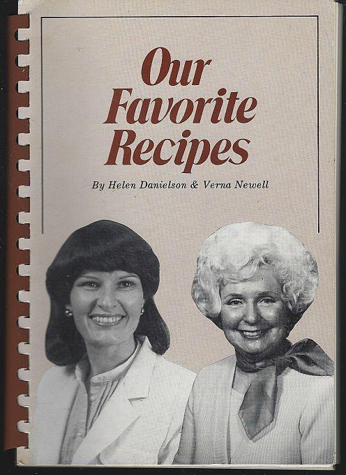 Our Favorite Recipes by Helen Danielson and Signed by Verna Newell Fargo TV