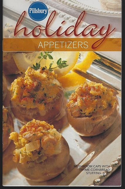 Pillsbury Holiday Appetizers December 2007 Cookbook