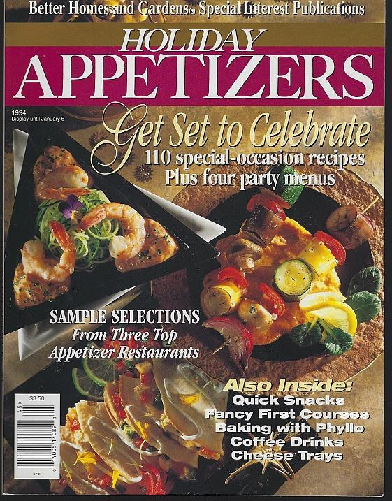 Better Homes and Gardens Holiday Appetizers December 1994 Phyllo Dough/Toasting
