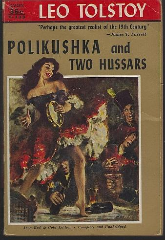 Polikushka and Two Hussars by Leo Tolstoy Illustrated Vintage Paperback