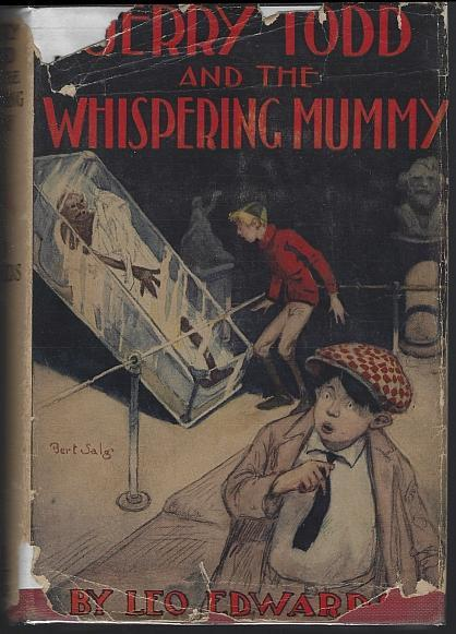 Jerry Todd and the Whispering Mummy by Leo Edwards Illustrated by Bert Salg DJ