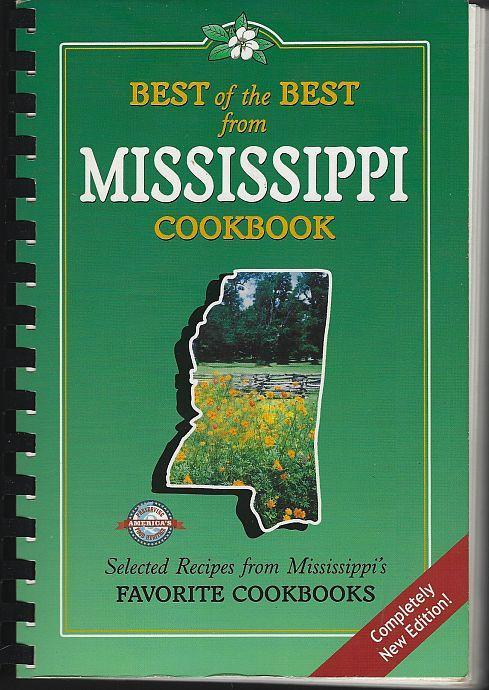 Best of the Best From Mississippi Selected Recipes From Favorite Cookbooks 2004