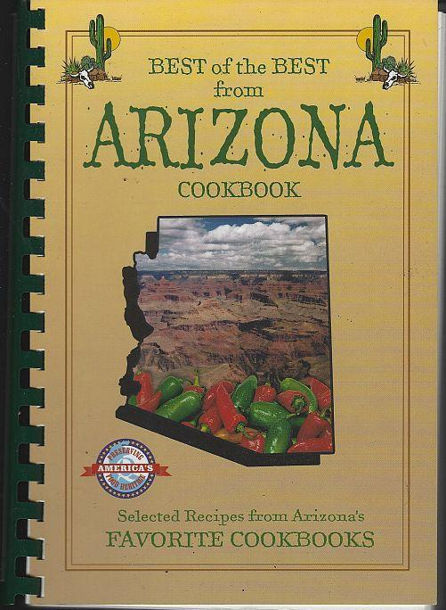 Best of the Best From Arizona Selected Recipes From Favorite Cookbooks 2003
