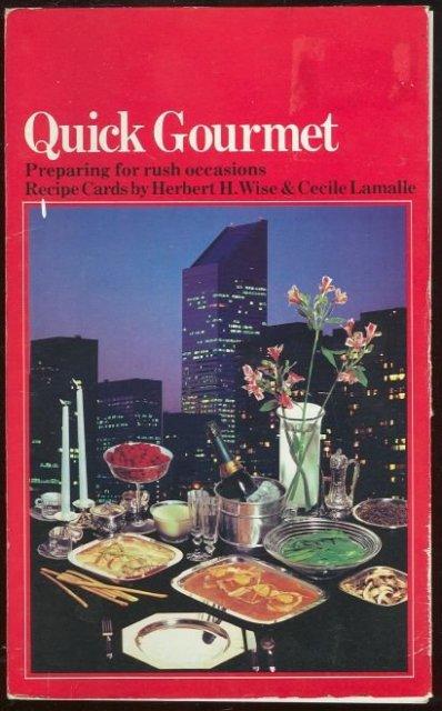 Quick Gourmet Preparing for Rush Occasions Recipe Cards