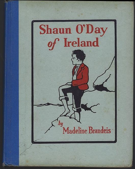 Shaun O'Day of Ireland by Madeline Brandeis 1929 Children of All Lands Series