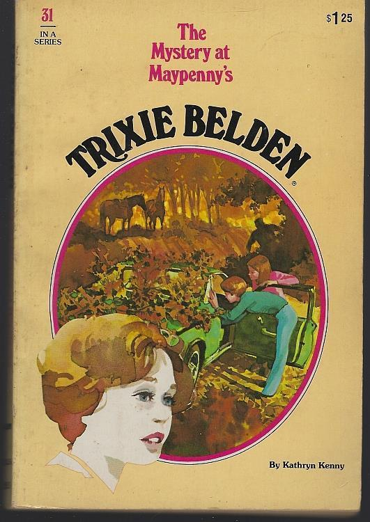 Trixie Belden and the Mystery at Maypenny's #31 by Kathryn Kenny Girl's Series