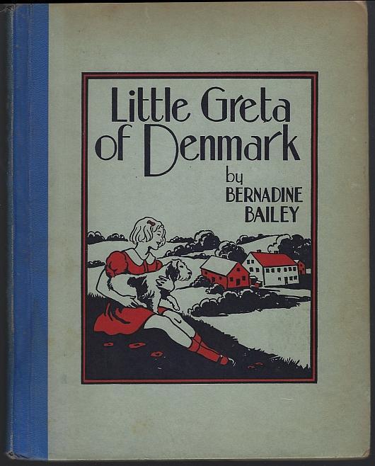 Little Greta of Denmark by Madeline Brandeis 1939 Children of All Lands Series