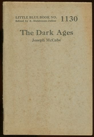 Dark Ages by Joseph McCabe 1927 Little Blue Book #1130