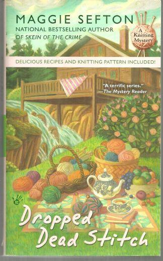 Lot of Two Knitting Cozy Mysteries by Maggie Sefton Knit One/Dropped Dead #1, 7