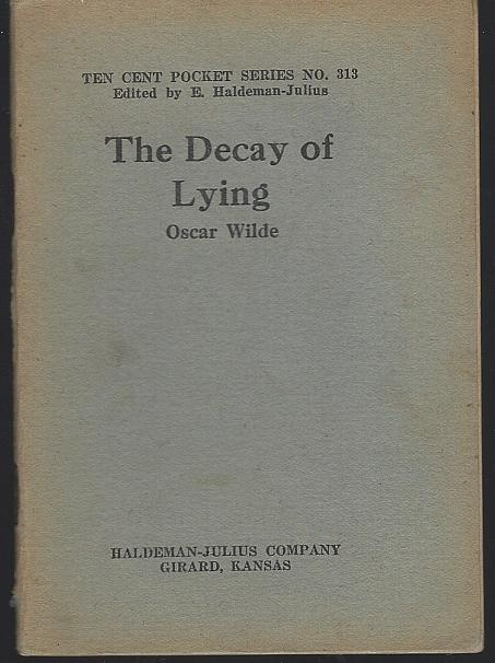 Decay of Lying by Oscar Wilde Ten Cent Pocket Series 313 Haldeman-Julius