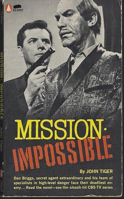 Mission: Impossible by John Tiger #1 1967 Vintage Paperback Based on TV Show