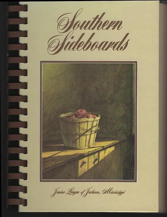 Southern Sideboards Junior League of Jackson, Mississippi 1994 Illustrated