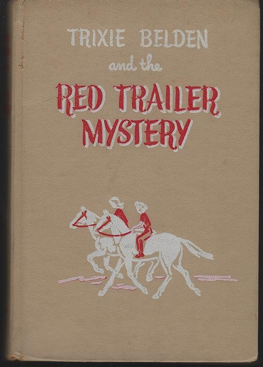 Trixie Belden and the Red Trailer Mystery #2 by Julie Campbell Illustrated