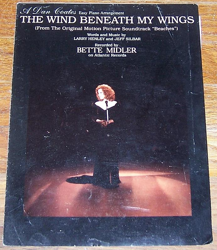 Wind Beneath My Wings Sung by Bette Midler in the Movie Beaches 1984 Sheet Music