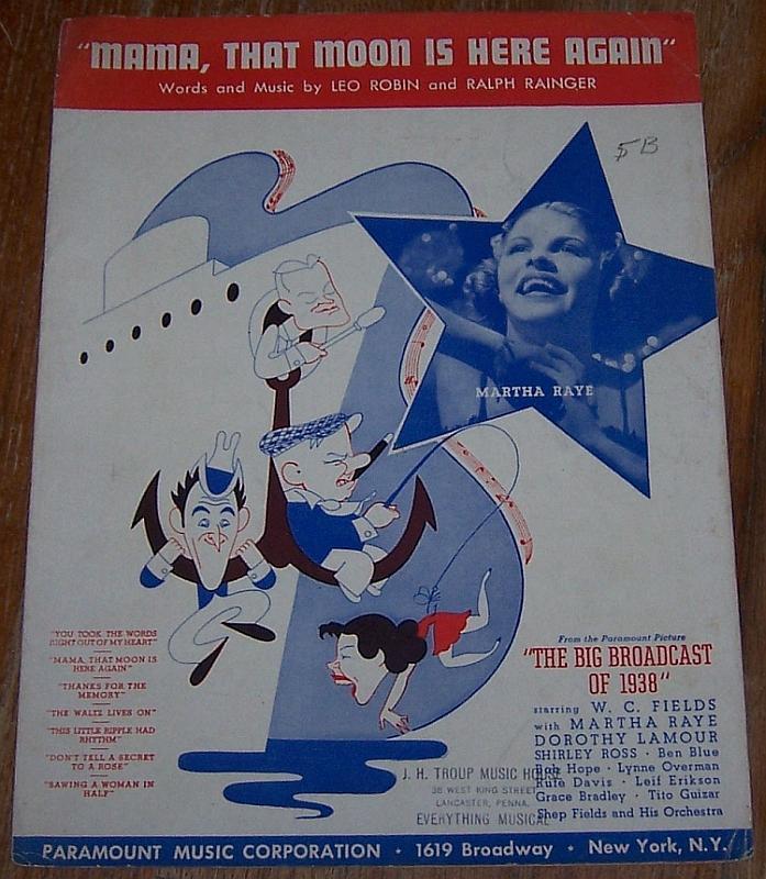 Mama, That Moon Is Here Again Martha Raye Big Broadcast of 1938 Sheet Music