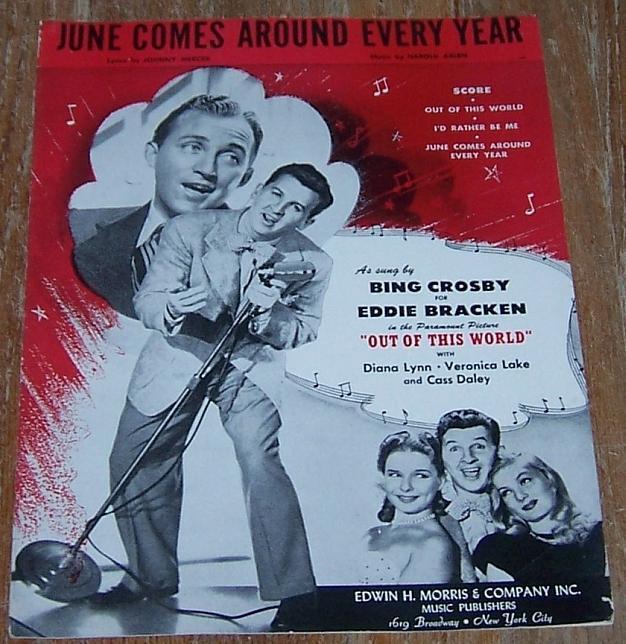 June Comes Around Every Year Sung by Bing Crosby for Eddie Bracken 1945 Music