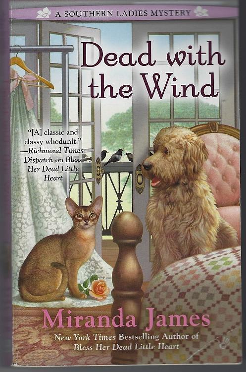 Dead with the Wind by Miranda James A Southern Ladies Cozy Mystery #2 2015 1st