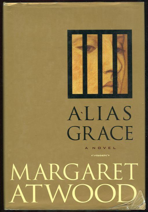 Alias Grace by Margaret Atwood 1996 Novel with Dust Jacket