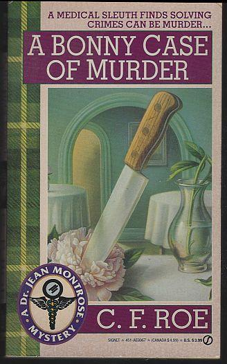 Bonny Case of Murder by C. F. Roe A Jean Montrose Medical Cozy Mystery #4 1994