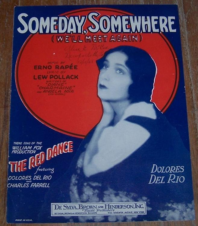 Someday, Somewhere (We'll Meet Again) Red Dance Dolores Del Rio Sheet Music