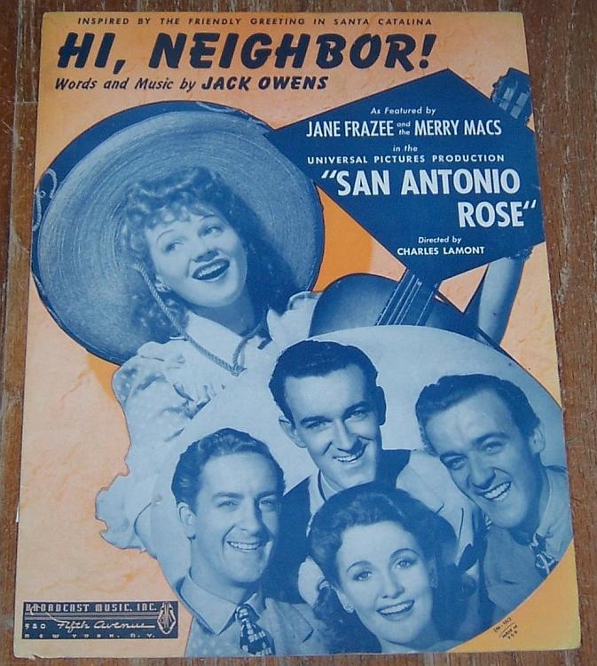 Hi, Neighbor San Antonio Rose June Frazee and the Merry Macs 1941 Sheet Music