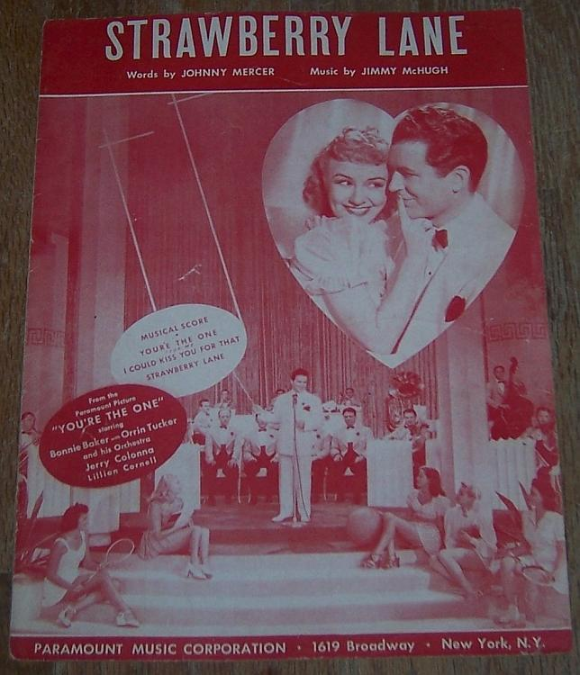 Strawberry Lane You're the One Bonnie Baker and Orrin Tucker 1945 Sheet Music