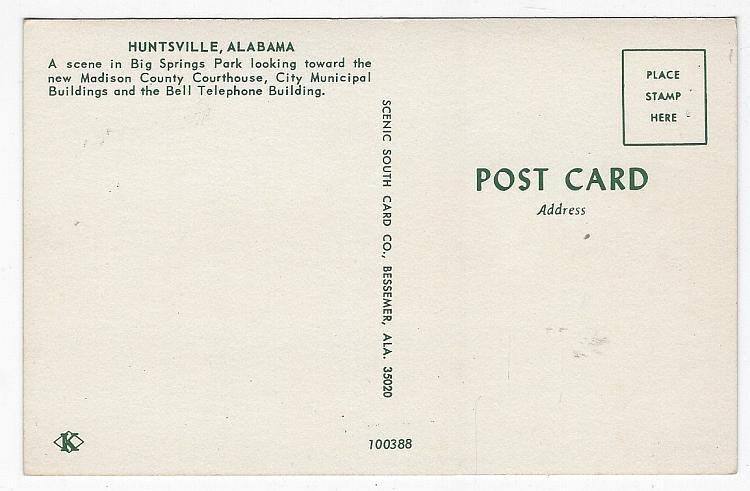 Vintage Unused Postcard of Big Spring Park, Courthouse, Huntsville, Alabama