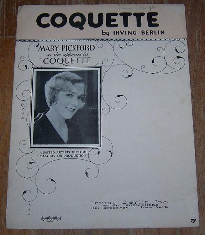 Coquette From the Movie Starring Mary Pickford by Irving Berlin 1928 Sheet Music