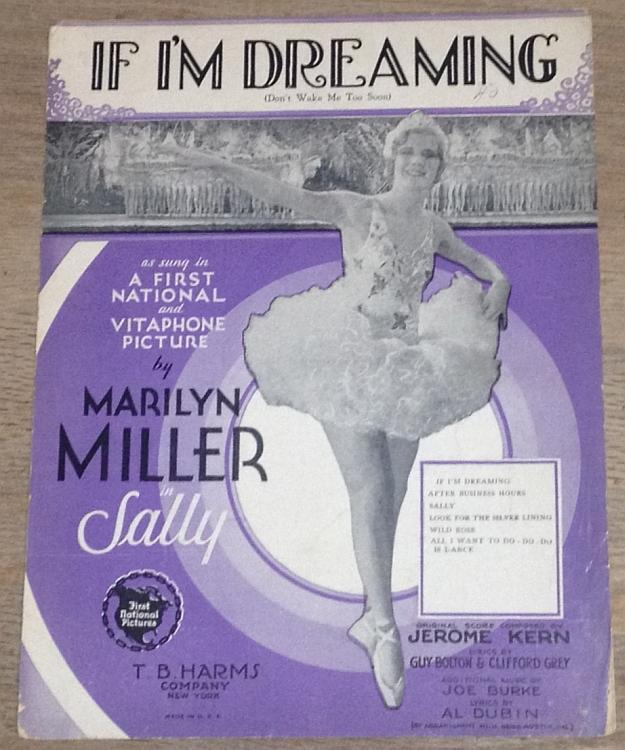 If I'm Dreaming Sung by Marilyn Miller in Sally 1929 Sheet Music