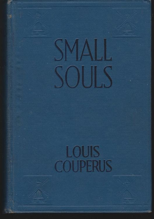 Small Souls by Louis Couperus 1920 Vintage Translated Dutch Novel