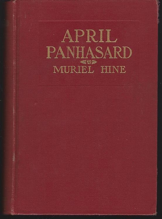 April Panhasard by Muriel Hine 1913 1st edition Vintage Novel