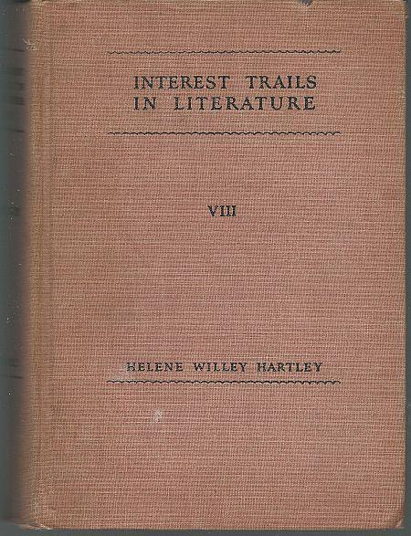 Interest Trails in Literature Eighth Year by Helene Hartley 1935 School Book