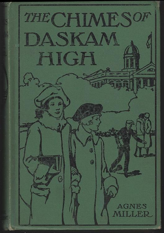 Chimes of Daskam High by Agnes Miller Illustrated by Elisabeth B. Warren 1925